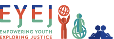 EYEJ: Empowering Youth, Exploring Justice