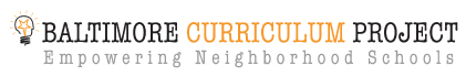 Baltimore Curriculum Project