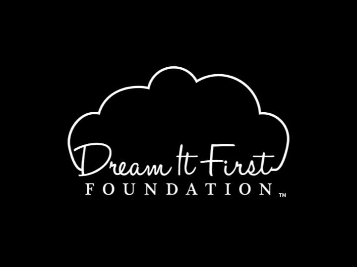 Dream It First Foundation, Inc